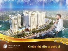 Hado centrosa - căn hộ ngay trung tâm thành phố