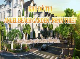 Khu đô thị Angel Beach Garden, TP Phan Thiết Bình Thuận